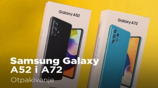 Otpakovali smo Samsung Galaxy A52 i A72 (video)