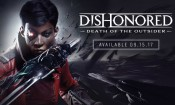 Dishonored: Death of the Outsider stiže danas (video)
